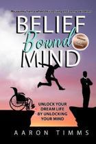 Belief Bound Mind