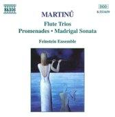Martinu: Flute Trios, Promenades / Feinstein Ensemble