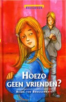 Brugboeken - Hoezo geen vrienden?