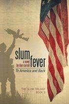 Slum Fever