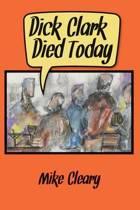 Dick Clark Died Today