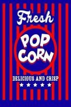 Fresh Popcorn Delicious And Crisp