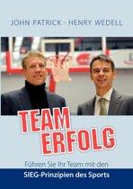 Teamerfolg - F Hren Sie Ihr Team Mit Den Sieg-Prinzipien Des Sports