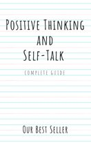 Positive Thinking and Self-Talk