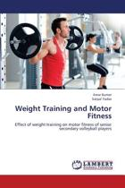 Weight Training and Motor Fitness