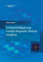 Echtzeitbildgebung Mittels Magnetic Particle Imaging