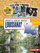 What's Great about Louisiana?