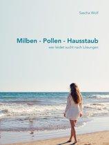 Milben - Pollen - Hausstaub