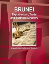Brunei Export-Import, Trade and Business Directory - Strategic Information and Contacts