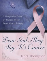 Dear God, They Say It's Cancer
