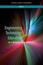 Engineering Technology Education in the United States