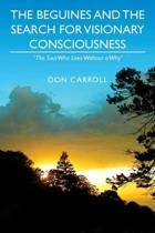 The Beguines and the Search for Visionary Consciousness