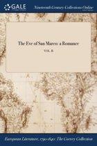 the Eve of San Marco: a Romance; Vol. II