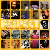Respect: The Soundtrack To The Soul Generation