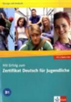 MIT Erfolg Zum Zertifikat Deutsch Fur Jugendliche