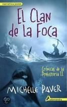 Clan de La Foca. Cronicas de La Prehistoria II
