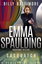 Emma Spaulding Paranormal Detective: Sasquatch