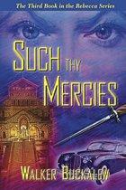 Such Thy Merices