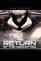 The Return of the Manhattan