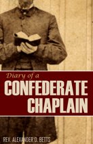 Diary of a Confederate Chaplain (Expanded, Annotated)