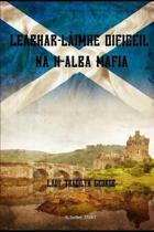 Leabhar-L�imhe Oifigeil Na H-Alba Mafia