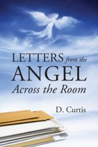 Letters from the Angel Across the Room