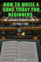 How to Write a Song Today for Beginners