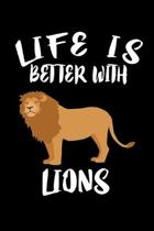 Life Is Better With Lions: Animal Nature Collection
