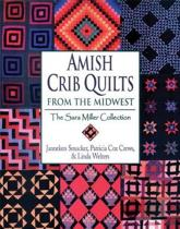 Amish Crib Quilts from the Midwest