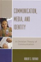 Communication, Media, and Identity