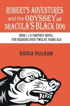 Robert's Adventures and the Odyssey of Dracula's Black Dog