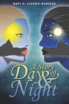 A Story of Day & Night