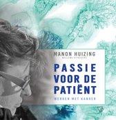 Passie voor de patiënt, werken met kanker