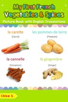 My First French Vegetables & Spices Picture Book with English Translations