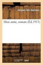 Mon Amie, Roman