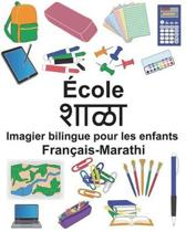 Fran ais-Marathi cole Imagier Bilingue Pour Les Enfants