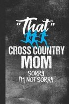 That Cross Country Mom Sorry I