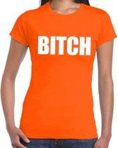 BITCH tekst t-shirt oranje dames - dames fun/feest shirt L