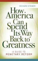 How America Can Spend Its Way Back to Greatness