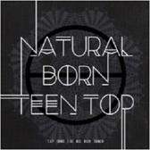 Natural Born Teen Top