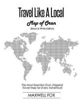 Travel Like a Local - Map of Oran (Black and White Edition)