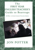 The First Year English Teacher's Guide to Beartraps