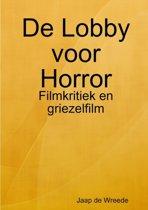 De lobby voor horror