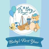 Its a Boy Babys First Year: Cute Elephant Baby Shower Memory Book / Notebook - Memory and Keepsake Gift for Family, Friends, and Loved Ones to Tre