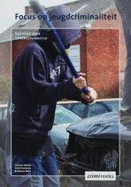 Crimireeks - Focus op jeugdcriminaliteit