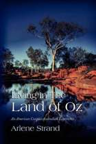 Living in the Land of Oz