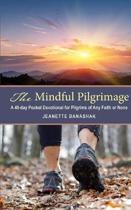 The Mindful Pilgrimage