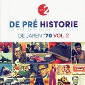 De Pre Historie - De Jaren '70 Vol. 2