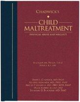 Chadwick's Child Maltreatment, Volume 1