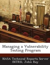 Managing a Vulnerability Testing Program